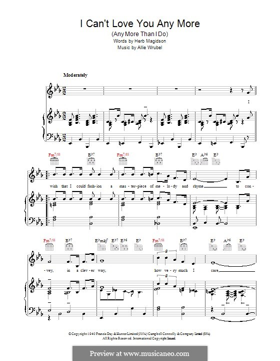 I Can't Love You Any More (Any More Than I Do): For voice and piano (or guitar) by Allie Wrubel