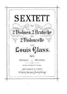 String Sextet, Op.15: String Sextet by Louis Glass