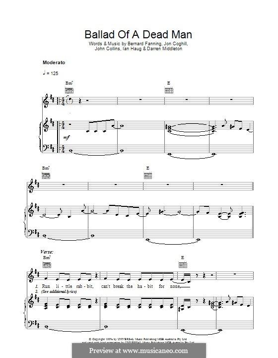 Ballad of a Dead Man (Powderfinger): For voice and piano (or guitar) by Bernard Fanning, Darren Middleton, Ian Haug, John Collins, Jon Coghill
