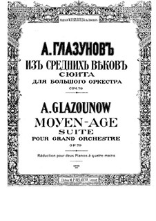 From the Middle Ages, Op.79: Arrangement for two pianos four hands by Alexander Glazunov