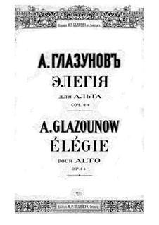 Elegy for Viola and Piano, Op.44: Solo part, score by Alexander Glazunov