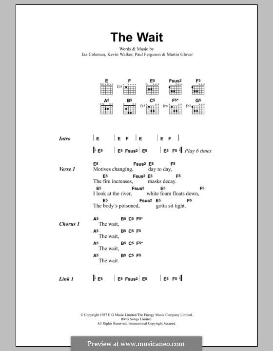 The Wait (Metallica): Lyrics and chords by Jaz Coleman, Kevin Walker, Martin Glover, Paul Ferguson