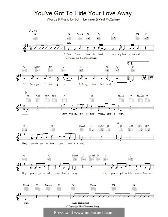 You've Got to Hide Your Love Away (The Beatles): Melody line, lyrics and chords by John Lennon, Paul McCartney