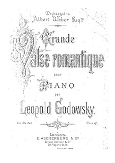 Grand Romantic Waltz: For piano by Leopold Godowsky