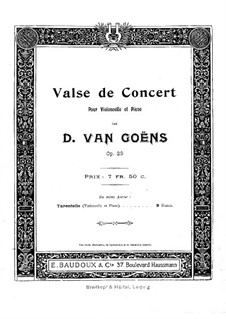 Concert Waltz for Cello and Piano, Op.23: Concert Waltz for Cello and Piano by Daniel Van Goens