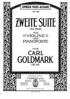 Suite for Violin and Piano No.2, Op.43: Suite for Violin and Piano No.2 by Karl Goldmark