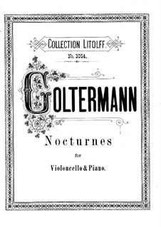 Five Nocturnes for Cello and Piano: Five Nocturnes for Cello and Piano by Georg Goltermann