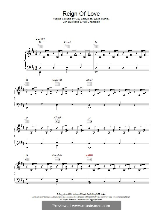 Reign of Love (Coldplay): For voice and piano (or guitar) by Chris Martin, Guy Berryman, Jonny Buckland, Will Champion
