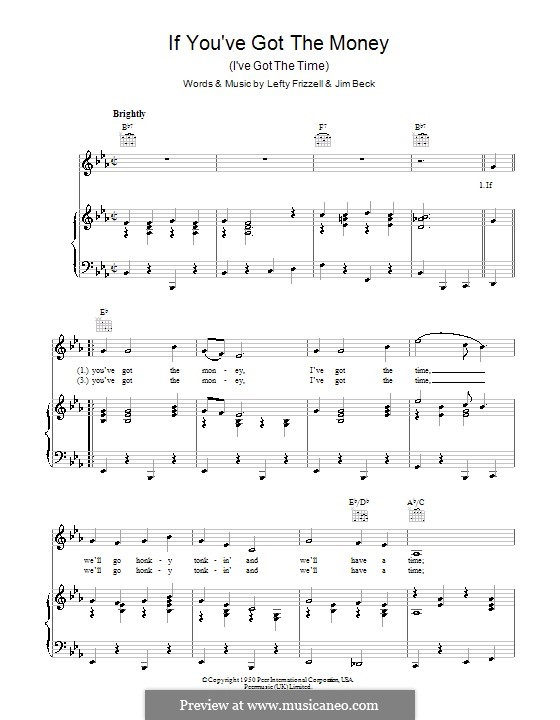 If You've Got the Money / I've Got the Time (Lefty Frizzell): For voice and piano (or guitar) by Jim Beck