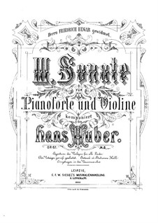Sonata for Violin and Piano No.3 in D Major, Op.67: Full score, solo part by Hans Huber