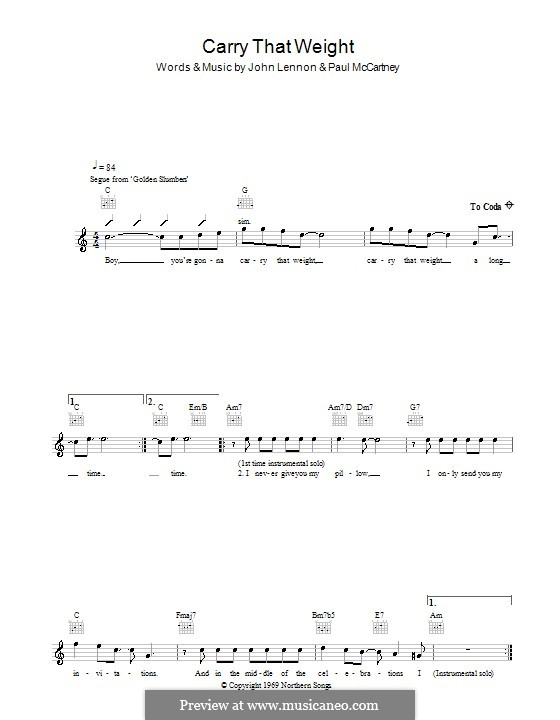 Carry That Weight (The Beatles): Melody line, lyrics and chords by John Lennon, Paul McCartney