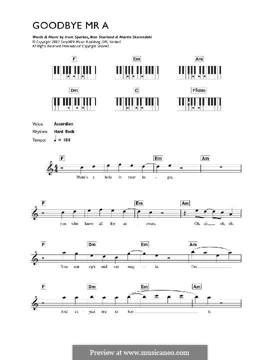 Goodbye Mr. A (The Hoosiers): For keyboard by Alan Sharland, Irwin Sparkes, Martin Skarendahl