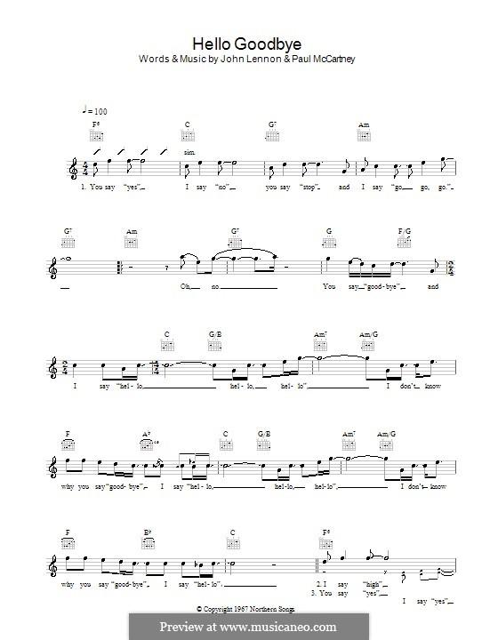 Hello, Goodbye (The Beatles): Melody line, lyrics and chords by John Lennon, Paul McCartney