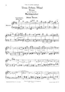 Trau, schau, wem, Op.463: Trau, schau, wem by Johann Strauss (Sohn)