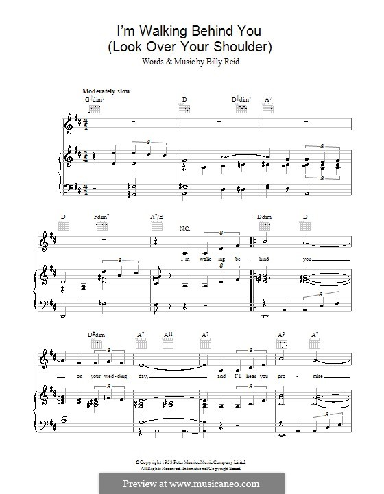 I'm Walking Behind You (Look Over Your Shoulder): For voice and piano (or guitar) by Billy Reid