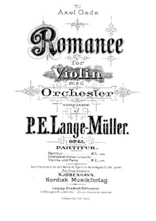 Romance for Violin and Orchestra, Op.63: Romance for Violin and Orchestra by Peter Erasmus Lange-Müller