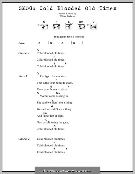 Cold Blooded Old Times (Smog): Lyrics and chords by Bill Callahan