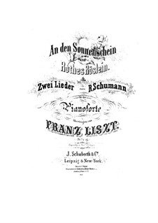 Transcription on Songs by Schumann, S.567: Transcription on Songs by Schumann by Franz Liszt