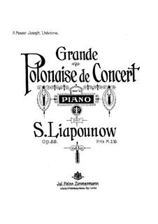 Grande Polonaise de Concert, Op.55: Grande Polonaise de Concert by Sergei Lyapunov