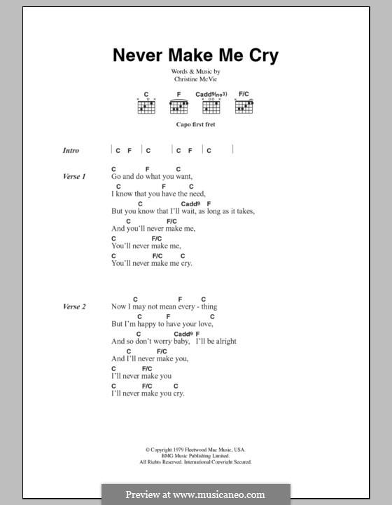 Never Make Me Cry (Fleetwood Mac): Lyrics and chords by Christine McVie