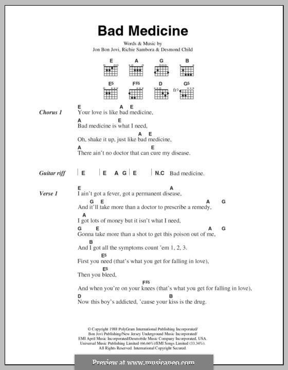 Bad Medicine (Bon Jovi): Lyrics and chords by Desmond Child, Jon Bon Jovi, Richie Sambora