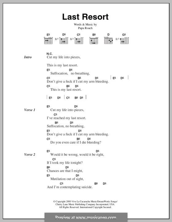 Last Resort: Lyrics and chords by Papa Roach, David Buckner, Jacoby Shaddix, Jerry Horton, Tobin Esperance