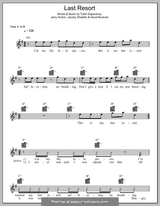 Last Resort: Melody line, lyrics and chords by Papa Roach, David Buckner, Jacoby Shaddix, Jerry Horton, Tobin Esperance