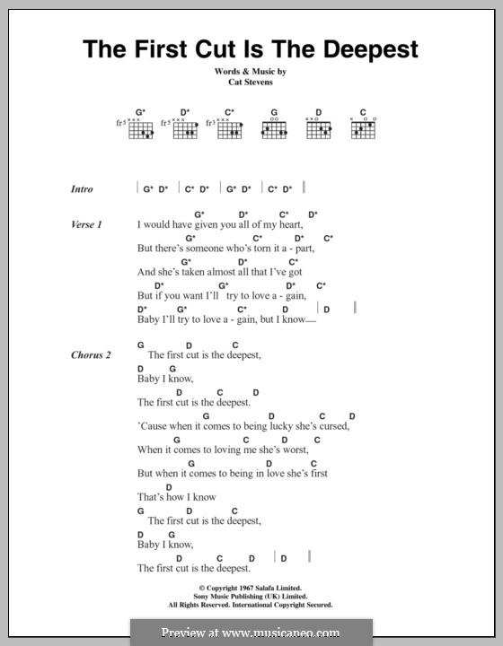 The First Cut Is the Deepest: Lyrics and chords by Cat Stevens