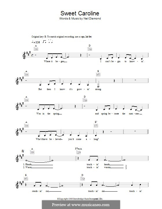 Sweet Caroline: Melody line, lyrics and chords by Neil Diamond