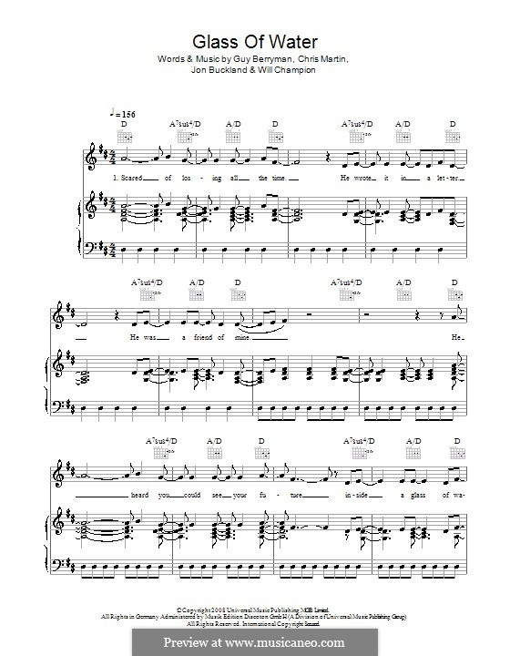 Glass of Water (Coldplay): For voice and piano (or guitar) by Chris Martin, Guy Berryman, Jonny Buckland, Will Champion