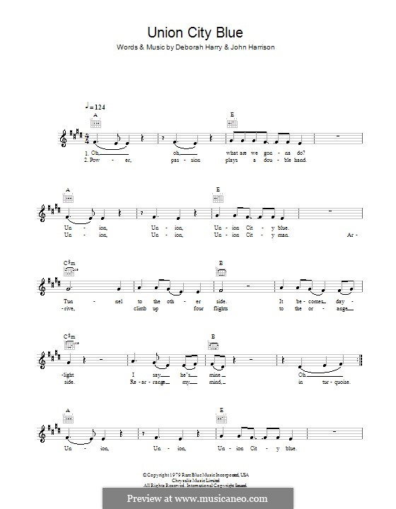 Union City Blue (Blondie): Melody line, lyrics and chords by Deborah Harry, John Harrison, Nigel Harrison