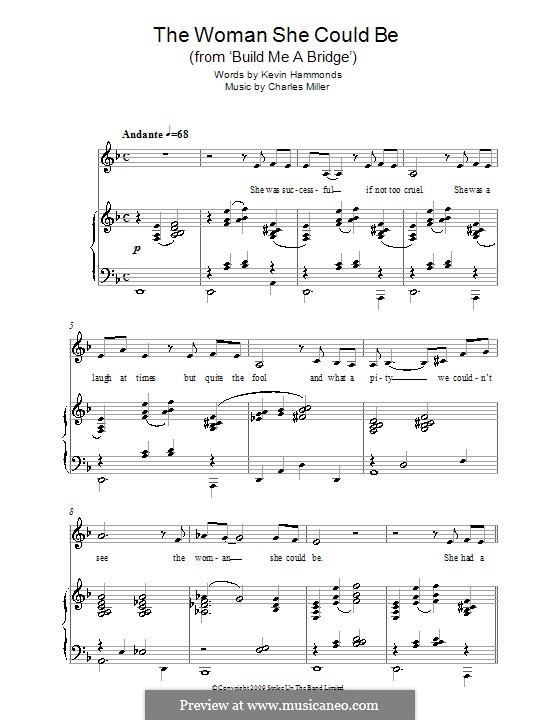 The Woman She Could Be (from Build Me a Bridge): For voice and piano by Charles Miller