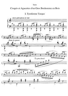Croquis et agaceries d'un gros bonhomme en bois: Croquis et agaceries d'un gros bonhomme en bois by Erik Satie