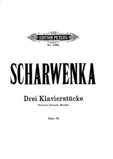 Three Pieces, Op.86: Three Pieces by Xaver Scharwenka
