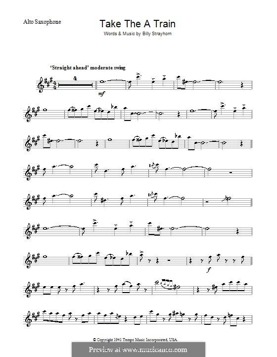 Take the 'A' Train (Duke Ellington): For saxophone by Billy Strayhorn