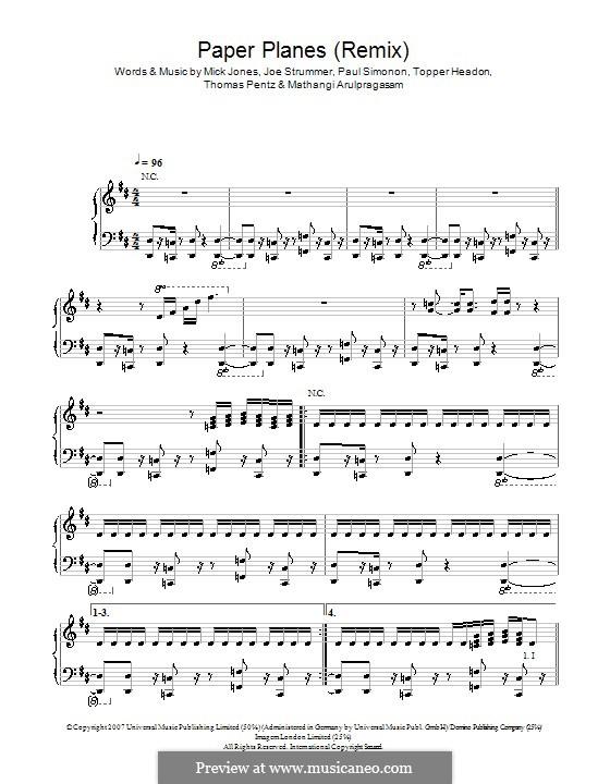 Paper Planes (M.I.A.): For voice and piano (or guitar) by Joe Strummer, Mathangi Arulpragasam, Mick Jones, Paul Simonon, Diplo, Topper Headon