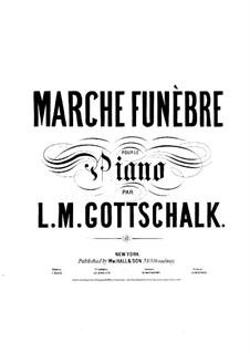 Funeral March, Op.61: Funeral March by Louis Moreau Gottschalk