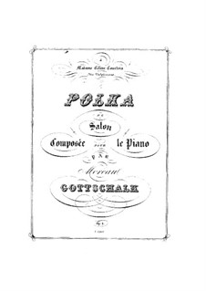 Polka de Salon, Op.1: Polka de Salon by Louis Moreau Gottschalk