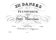 Twelve Dances, Op.53: Twelve Dances by Heinrich Marschner