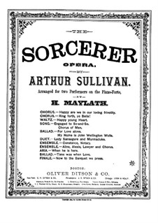Potpourri on Themes from 'The Sorcerer' by A. Sullivan: Version for piano four hands by Henry Maylath