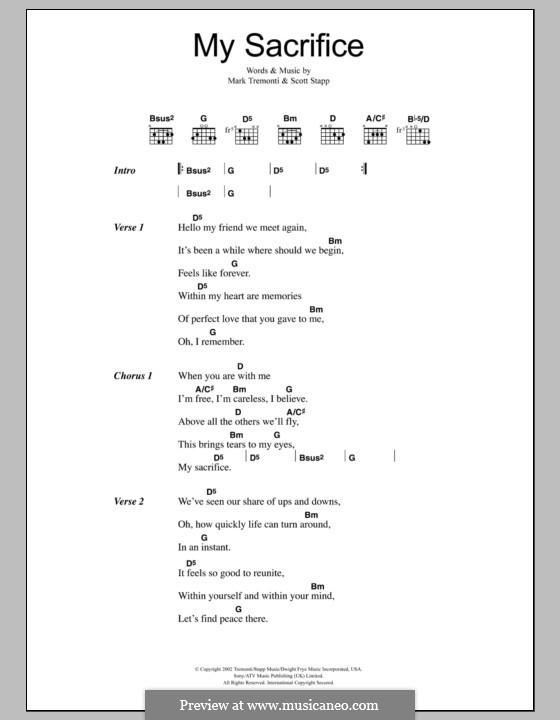 My Sacrifice (Creed): Lyrics and chords by Mark Tremonti, Scott Stapp