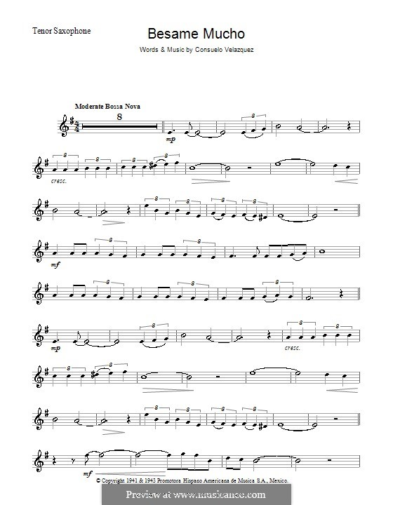 Besame Mucho (Kiss Me Much): For tenor saxophone by Consuelo Velazquez