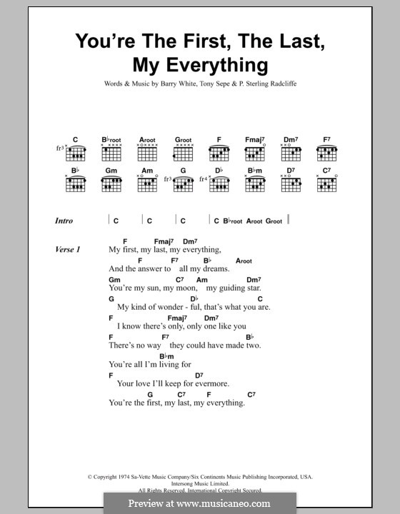 You're the First, the Last, My Everything: Lyrics and chords by Barry White, P. Sterling Radcliffe, Tony Sepe