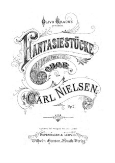 Fantastic Pieces for Oboe and Piano, FS 8 Op.2: Score by Carl Nielsen