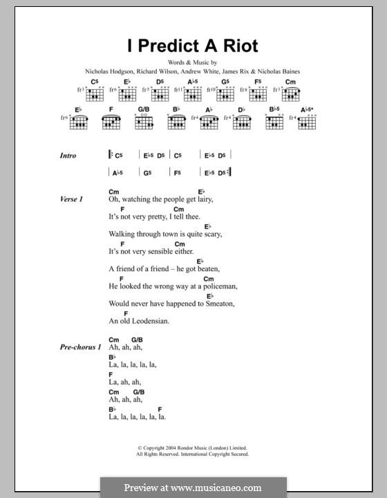 I Predict a Riot (Kaiser Chiefs): Lyrics and chords by Andrew White, James Rix, Nicholas Baines, Nicholas Hodgson, Charles Wilson
