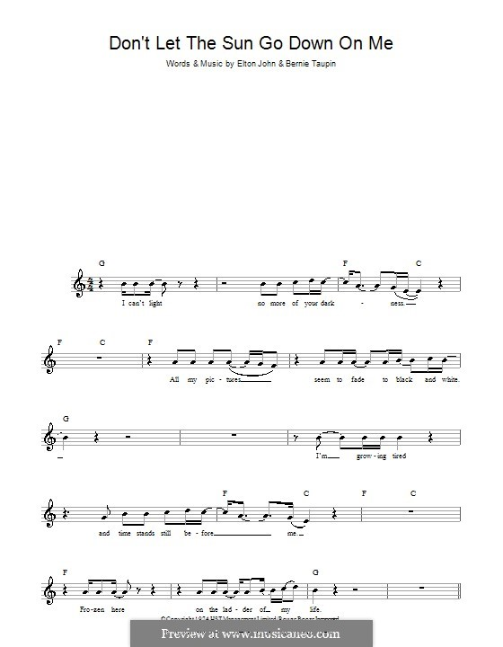 Don't Let the Sun Go Down on Me: Melody line, lyrics and chords by Elton John