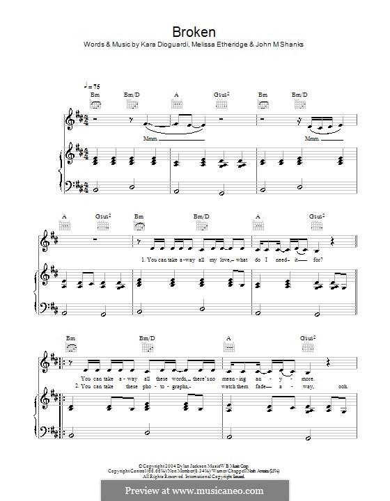 Broken (Leona Lewis): For voice and piano (or guitar) by John M Shanks, Kara DioGuardi, Melissa Etheridge