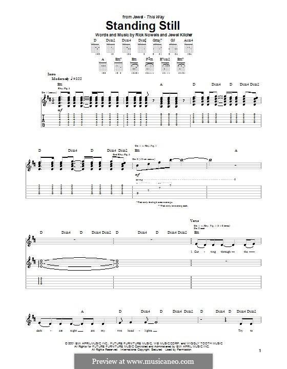 Standing Still (Jewel): For guitar with tab by Jewel Kilcher, Rick Nowels