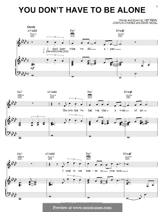 You Don't Have To Be Alone ('N Sync): For voice and piano (or guitar) by David Nicoll, Joshua Chasez, Veit Renn
