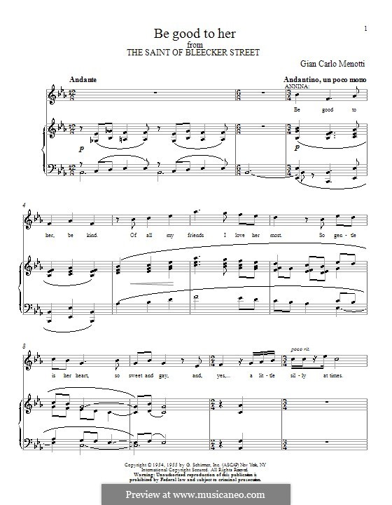 The Saint of Bleecker Street: Be Good to Her. Version for voice and piano by Gian Carlo Menotti
